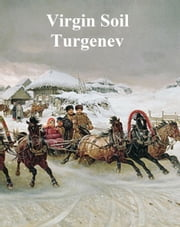 Virgin Soil ebook by Ivan Turgenev
