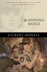 Shining Badge, The (House of Winslow Book #31) ebook by Gilbert Morris