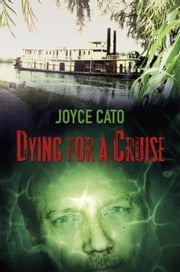 Dying for a Cruise ebook by Joyce Cato