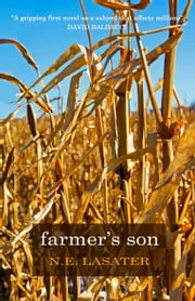 Farmer's Son ebook by N.E. Lasater