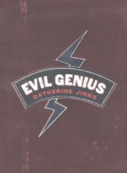 Evil Genius ebook by Catherine Jinks
