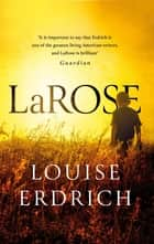 LaRose ebook by Louise Erdrich