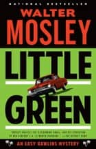 Little Green ebook by Walter Mosley