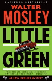 Little Green - An Easy Rawlins Mystery ebook by Walter Mosley