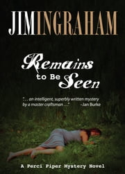 Remains to be Seen ebook by Jim Ingraham