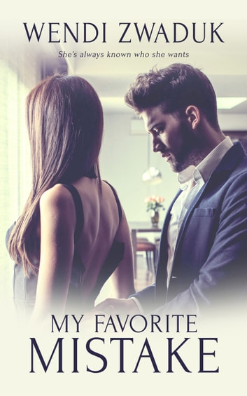 My Favorite Mistake ebook by Wendi Zwaduk