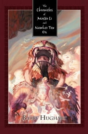 The Chronicles of Master Li and Number Ten Ox ebook by Barry Hughart