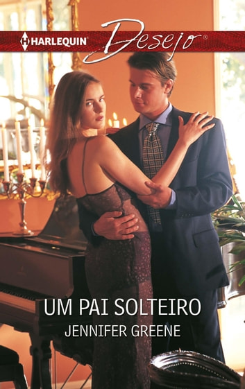 Um pai solteiro ebook by Jennifer Greene