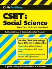 CliffsTestPrep CSET: Social Science ebook by Tony Napoli,Shana Pate