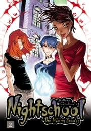Nightschool, Vol. 2 - The Weirn Books ebook by Svetlana Chmakova