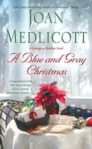 A Blue and Gray Christmas ebook by Joan Medlicott