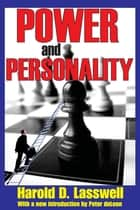 Power and Personality ebook by Harold D. Lasswell