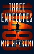 Three Envelopes ebook by Nir Hezroni, Steven Cohen