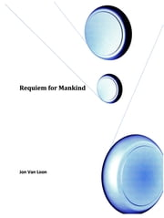 Requiem for Mankind ebook by Jon Van Loon