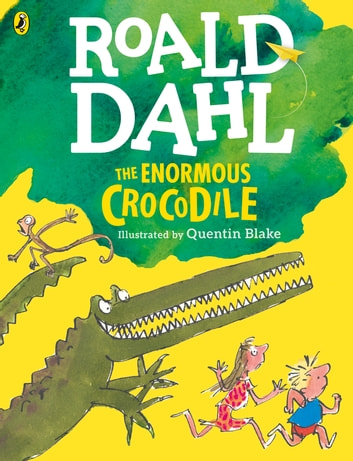 The Enormous Crocodile (Colour Edition) ebook by Roald Dahl
