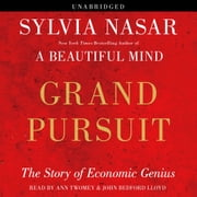 Grand Pursuit - The Story of Economic Genius audiobook by Sylvia Nasar