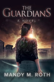 The Guardians ebook by Mandy M. Roth