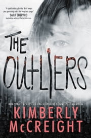 The Outliers ebook by Kimberly McCreight