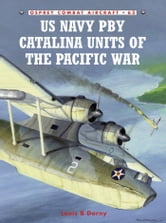 US Navy PBY Catalina Units of the Pacific War ebook by Louis B Dorny