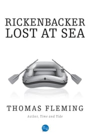 Rickenbacker Lost at Sea ebook by Thomas Fleming