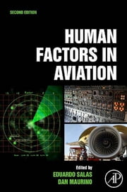 Human Factors in Aviation ebook by Eduardo Salas,Dan Maurino,Florian Jentsch