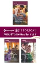 Harlequin Historical August 2016 - Box Set 1 of 2 - Sheikh's Mail-Order Bride\Miss Marianne's Disgrace\Her Enemy at the Altar ebook by Marguerite Kaye, Georgie Lee, Virginia Heath