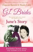 GI BRIDES – June's Story: Exclusive Bonus Ebook ebook by Duncan Barrett, Calvi