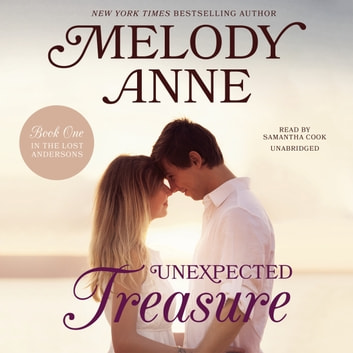 Unexpected Treasure - Book One in the Lost Andersons audiobook by Melody Anne
