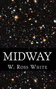 Midway ebook by W. Ross White