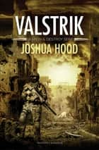 Valstrik ebook by Joshua Hood, Peter de Rijk