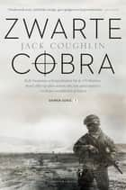 Zwarte Cobra ebook by Jack Coughlin, Frank van der Knoop