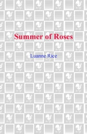 Summer of Roses ebook by Luanne Rice