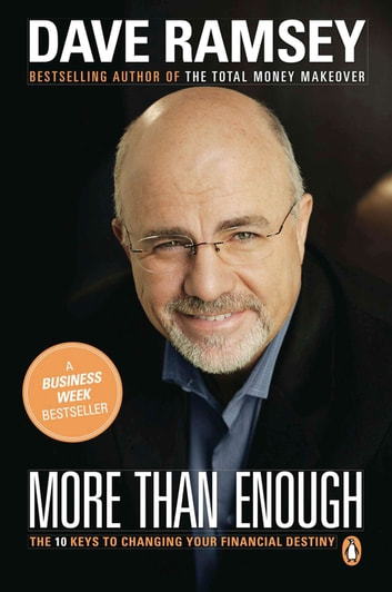More than enough ebook by dave ramsey 9781101218686 rakuten kobo more than enough the ten keys to changing your financial destiny ebook by dave ramsey fandeluxe Choice Image