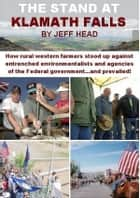 The Stand at Klamath Falls ebook by Jeff Head