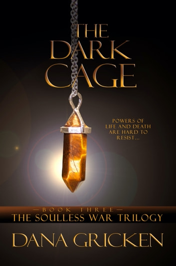 The Dark Cage ebook by Dana Gricken