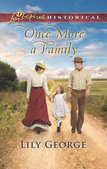 Once More A Family (Mills & Boon Love Inspired Historical) ebook by Lily George