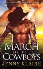 March Of The Cowboys ebook by Jenny Klaire