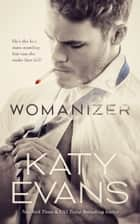 Womanizer e-bok by Katy Evans
