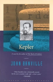 Kepler - A novel ebook by John Banville