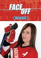 Face Off ebook by Maureen Ulrich