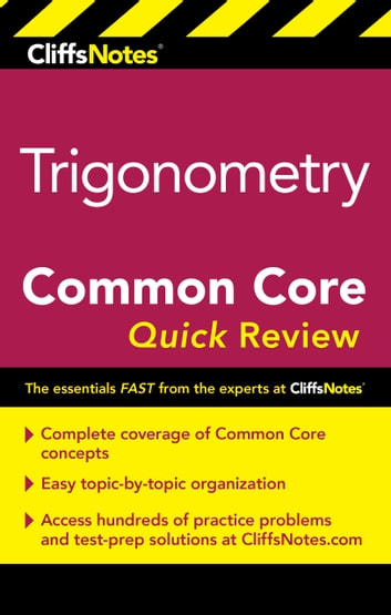 CliffsNotes Trigonometry Common Core Quick Review ebook by M. Sunil R. Koswatta