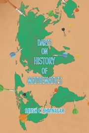 DARTS ON HISTORY OF MATHEMATICS ebook by SATISH C. BHATNAGAR