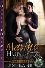 Mating Hunt ebook by Lexi Bane