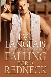 Falling For A Redneck ebook by Eve Langlais