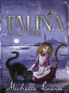 Talina in the Tower eBook by Michelle Lovric
