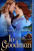 Seaswept Abandon (The McClellans Series, Book 2) - Author's Cut Edition eBook by Jo Goodman
