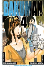 Bakuman。, Vol. 4 - Phone Call and The Night Before ebook by Tsugumi Ohba,Takeshi Obata