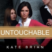Untouchable audiobook by Kate Brian