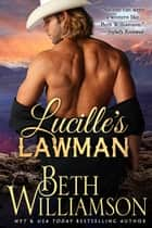 Lucille's Lawman ebook by Beth Williamson