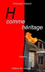 H comme héritage ebook by Françoise VIELZEUF